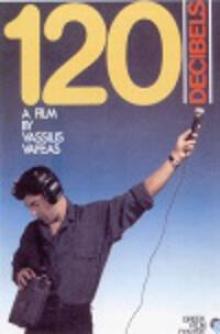 """""""120 Decibels"""" - 1987"""
